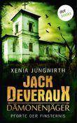 Jack Deveraux, Der Dämonenjäger - Erster Roman: Pforte der Finsternis
