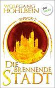 Enwor - Band 2: Die brennende Stadt