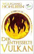 Enwor - Band 15: Der entfesselte Vulkan