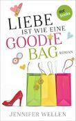 Liebe ist wie eine Goodie-Bag