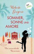 Sommer, Sonne und Amore