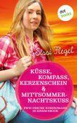 Küsse, Kompass, Kerzenschein & Mittsommernachtskuss - Sechster Roman der Mimi-Reihe