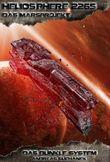Heliosphere 2265 - Das Marsprojekt 1: Das dunkle System (Bände 1-3)