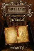 Frost & Payne - Das Protokoll