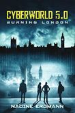 CyberWorld 5.0 - Burning London