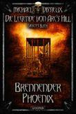 Die Legende von Arc's Hill  - Brennender Phoenix