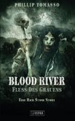 Blood River - Fluss des Grauens: Roman