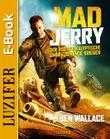 MAD JERRY - der postapokalyptische umherziehende Krieger: Abenteuer, Dystopie, Endzeit, Action