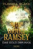 Drake Ramsey: Das Gold der Inka
