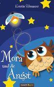 Mora und die Angst