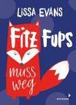 Fitz Fups muss weg