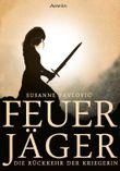 Feuerjäger - Die Rückkehr der Kriegerin