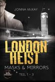 London Heist 1: Masks & Mirrors
