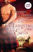 Die Gefangene des Earls: Die DeWinter-Highland-Saga: Zweiter Roman