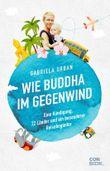 Wie Buddha im Gegenwind