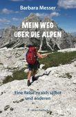 Mein Weg über die Alpen