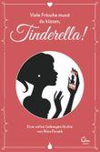 Viele Frösche musst du küssen, Tinderella!