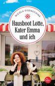 Hausboot Lotte, Kater Emma und ich