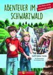 Abenteuer im Schwarzwald – Lilly, Nikolas und das Geheimnis der Zwerge