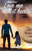Love me till it hurts: Samuel & Kayden