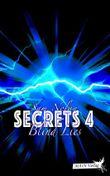 Blind Lies (Secrets 4)