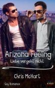 Arizona Feeling: Liebe vergeht nicht