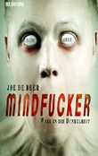 Mindfucker: HORROR - Thriller -