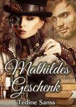 Mathildes Geschenk