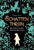 Schattenthron II - Der Prinz mit dem flammenden Herz