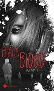 Black Blood: Dystopischer Thriller
