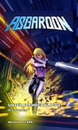 ASGAROON - Die Abenteuer des Dominic Porter: Unter fremder Flagge (Heftroman Nr. 4): Science Fiction (ASGAROON - Die Abenteuer des Dominic Porter (Heftromanserie))