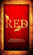 RED: Mystery Thriller, Spannung, Abenteuer (Songlines 1)