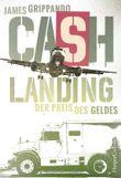 Cash Landing - Der Preis des Geldes