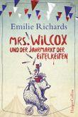 Mrs. Wilcox und der Jahrmarkt der Eitelkeiten