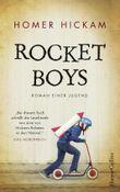 Rocket Boys. Roman einer Jugend.