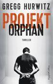 Projekt Orphan: Thriller (Evan Smoak 2)