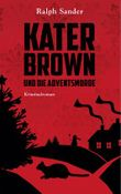 Kater Brown und die Adventsmorde