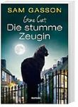 Gone Cat - Die stumme Zeugin