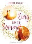 Ewig und ein Sommer