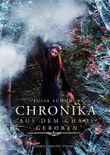 Chronika - Aus dem Chaos geboren