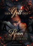 Der Gott der Rosen und der Dornen
