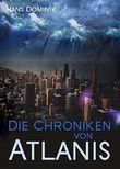 Die Chroniken von Atlantis (Illustrierte Ausgabe): Reihe: Fantasy-Roman, Science-Fiction-Klassiker
