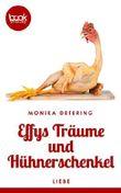 Effys Träume und Hühnerschenkel