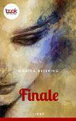 Finale (Kurzgeschichte, Liebe) (Die 'booksnacks' Kurzgeschichten Reihe)