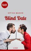 Blind Date (Kurzgeschichte, Liebe) (Die 'booksnacks' Kurzgeschichten Reihe)