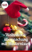 Weihnachtsüberraschung mit Hindernissen