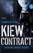 Kiew Contract - Im Namen meines Vaters
