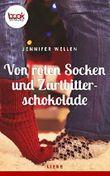 Von roten Socken und Zartbitterschokolade (Kurzgeschichte, Liebe) (booksnacks.de Kurzgeschichten)