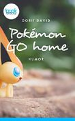 Pokémon go home (Kurzgeschichte, Krimi) (booksnacks.de Kurzgeschichten)