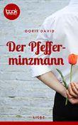 Der Pfefferminzmann (Kurzgeschichte, Liebe) (Die 'booksnacks' Kurzgeschichten Reihe)